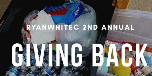 RYANWHITEC  2ND Annual GIVING BACK!