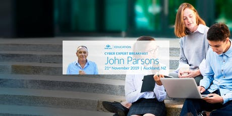Cyber Expert Breakfast: John Parsons in Auckland tickets