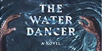 KLS Book Club – The Water Dancer by Ta-Nehisi Coates