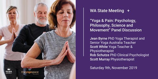 """WA Meeting + """"Yoga & Pain: Psychology, Philosophy, Science and Movement"""""""