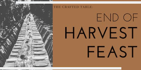 The Crafted Table: End of Harvest Feast tickets