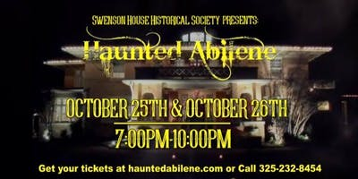 Haunted Abilene // Oct. 25th 7pm-10pm & 26th 7pm-10pm, 2019