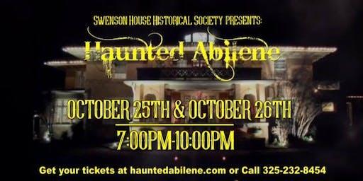 Haunted Abilene // Oct. 25th 7pm-10pm & 26th 7pm-10pm, 2019