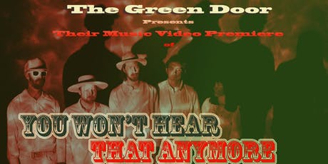The Green Door - Music Video Premiere and Live Performance  tickets