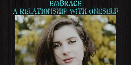 EMBRACE:  a Relationship with Oneself tickets