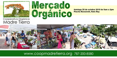 Mercado Organico Placita Roosevelt tickets
