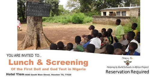Lunch & Screening Of the First Doll and God Test in Nigeria