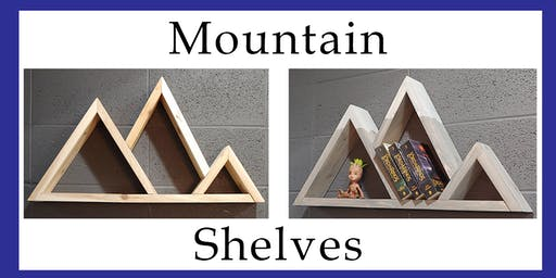 Make a Mountain Shelf