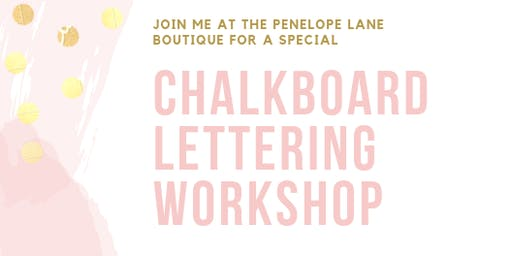 Chalkboard Lettering Workshop at the Penelope Lane Boutique