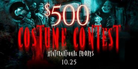 $500 COSTUME CONTEST | Tequila House Halloweekend | #International Fridays tickets