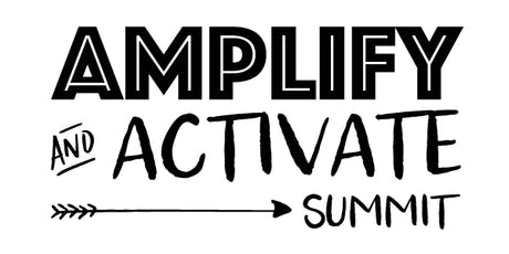 2019 Amplify and Activate Summit: Honoring Ancestry tickets