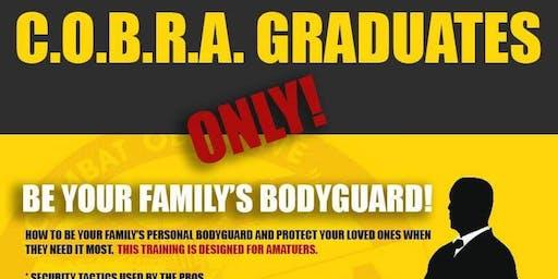 Be Your Family's Bodyguard - Cobra Class