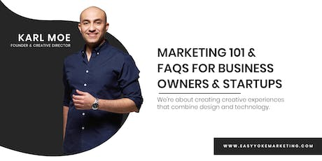 Marketing 101 & FAQs for Business Owners & Startups tickets