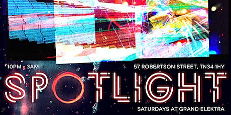 Spotlight - Saturdays at Grand Elektra tickets
