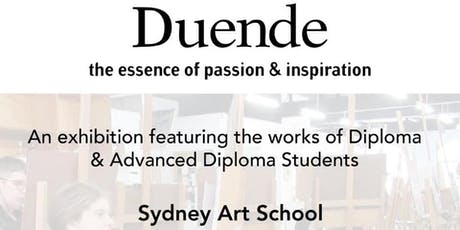 Duende - Diploma Student Art Exhibtion at Sydney Art School  tickets