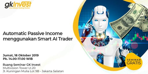 Automatic Passive Income menggunakan Smart AI Trader