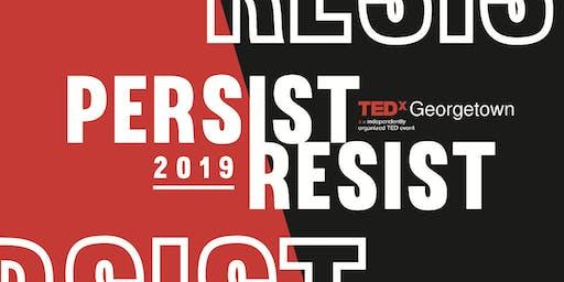 2019 TEDxGeorgetown: Persist & Resist