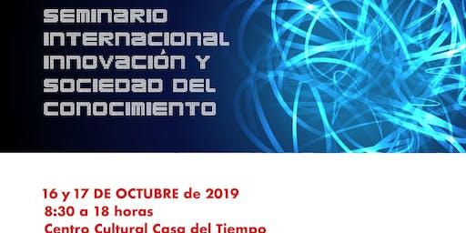 Seminario Internacional Innovación y Sociedad del Conocimiento