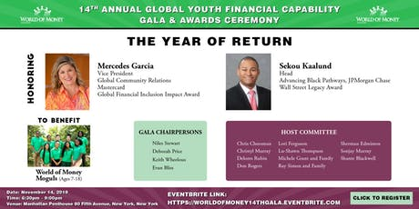 14th World of Money Gala and Awards Celebration tickets