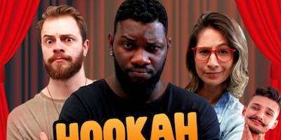 Hookah Comedy - STAND UP SHOW COM GRUPO TRETAS