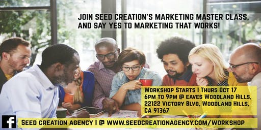 Seed Creation's Master Class Workshop