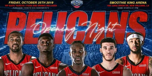 PELICANS OPENING GAME NIGHT SUITE TICKETS