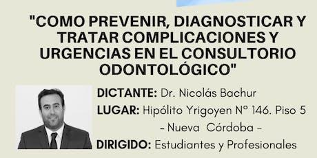 """""""COMO PREVENIR, DIAGNOSTICAR Y TRATAR COMPLICACIONES Y URGENCIAS"""" entradas"""