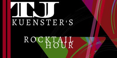 TJ Kuenster's Wednesday Rocktail Hour