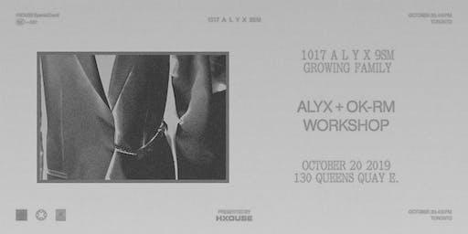ALYX + OK-RM WORKSHOP
