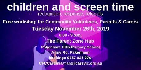 Children and Screen Time: recognition, response, referrals tickets