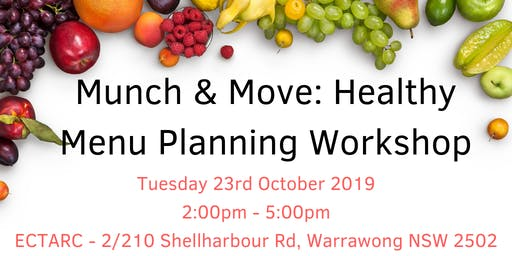 Munch & Move Healthy Menu Planning Workshop - Shellharbour