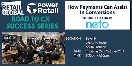 Retail Global - The Road To CX Success Series - Brisbane tickets