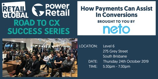 Retail Global - The Road To CX Success Series - Brisbane