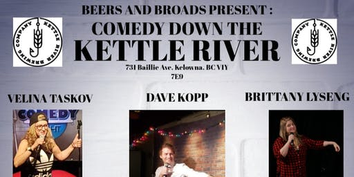 Beers And Broads Presents: Comedy Down The Kettle River