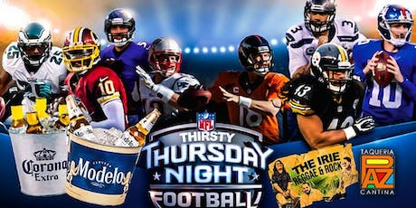 Copy of Thirsty Thursday Night Football tickets