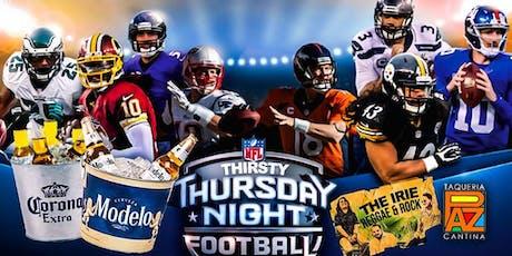 Thirsty Thursday Night Football tickets