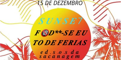 Sunse7 FOD**-se EU TO DE FÉRIAS Ed S.o.s Sacanagem