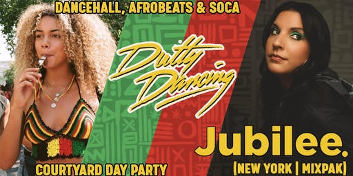 Dutty Dancing ft. Jubilee | Afrobeats & Dancehall Day Party