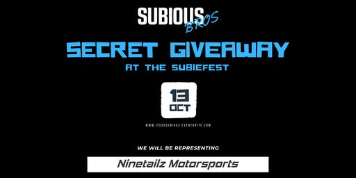 Subious Bro's Secret Giveaway at the Subiefest