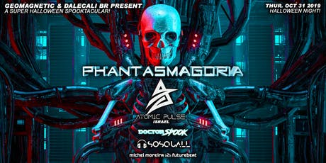 Phantasmagoria w Atomic Pulse, Dr.Spook, SoQuall Halloween Thur Oct 31 2019 tickets