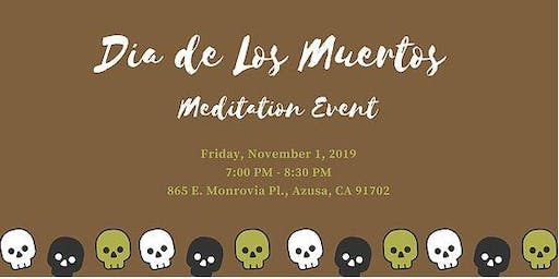 Day of the Dead Meditation Event