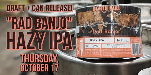 "Draft + Can Release: ""Rad Banjo"" Hazy IPA"