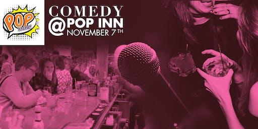 Comedy @ Pop Inn: Nov 7th