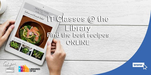 IT Classes @ the Library: How to find the best recipes online!