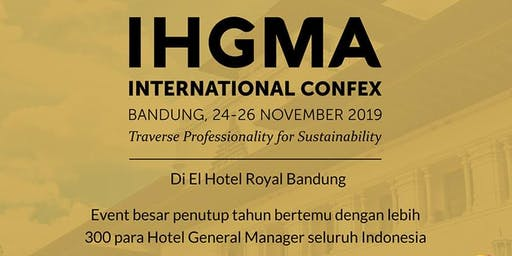 (CONFERENCE) IHGMA INTERNATIONAL CONFEX 2019