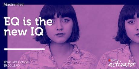 Activator Masterclass: EQ is the new IQ tickets