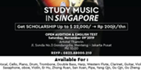 Audition Music for Get Scholarship  Study in Singapore tickets