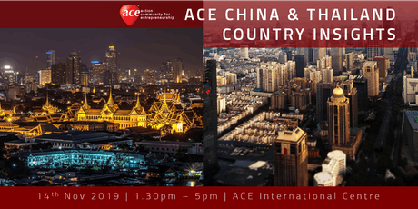 ACE Country Insights: China and Thailand tickets