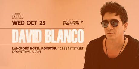 DAVID BLANCO is Back tickets