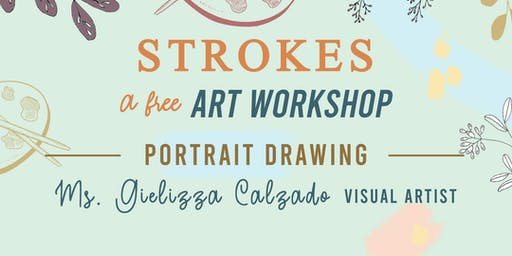 STROKES, A Free Art Workshop: Portrait Drawing